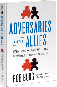 Adversaries Into Allies, Bob Burg