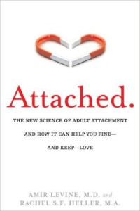 Attached: The New Science of Adult Attachment and How It Can Help You Find - and Keep - Love, Amir Levine, Rachel S. F. Heller