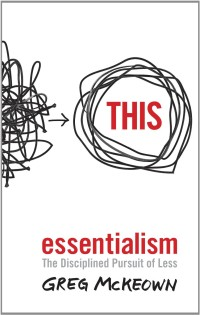 Essentialism, Greg McKeown