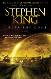 Stephen Under the Dome, King